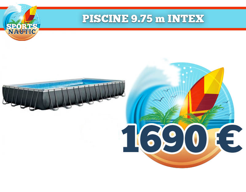 Piscine 9.75 m Intex